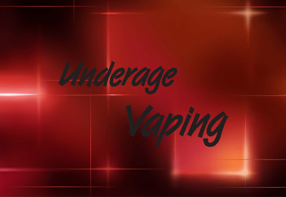 UNDERAGE VAPING